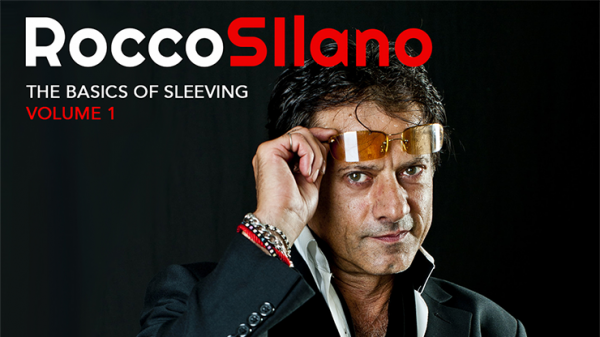Video Download The Basics of Sleeving Vol. 1 by Rocco bei Zaubershop-Frenchdrop