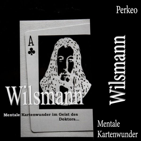 Wilsmann Mentale Kartenwunder im Geist des Doktors