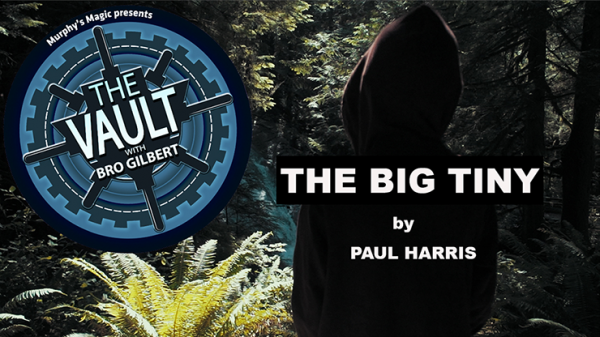 The Vault - The Big Tiny by Paul Harris DOWNLOAD jetzt bei Zaubershop-Frenchdrop