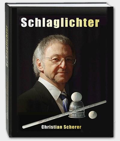 Zauberbuch Schlaglichter von Christian Scherer