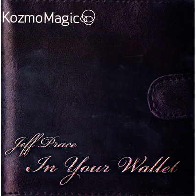 In Your Wallet (DVD and Gimmick) by Jeff Prace and Kozmomagic