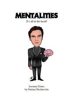 Mentalitäten - Seminarnotizen von Stefan Olschewski
