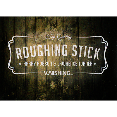 Roughing Sticks by Harry Robsonbei Zaubershop-Frenchdrop