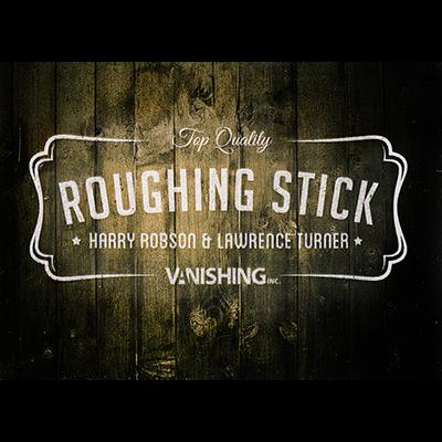 Roughing Sticks by Harry Robsonbei Zaubershop-Frenchdrop