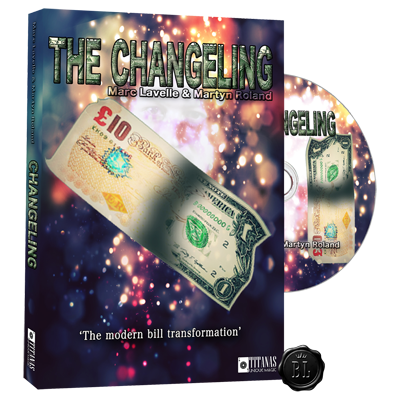 Changeling (DVD and Gimmicks) by Marc Lavelle and Titanas Magic