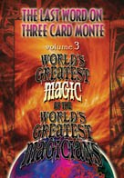 The Last Word On Three Card Monte - Volume 3 (World's Greatest Magic | DVD