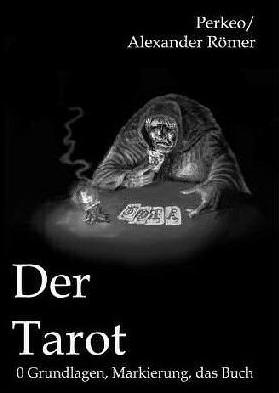 Der Tarot von Perkeo - Römer bei Zaubershop-Frenchdrop