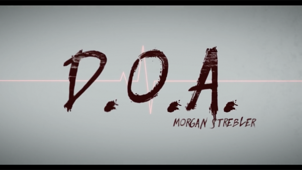 D.O.A. by Morgan Strebler and SansMinds | DVD
